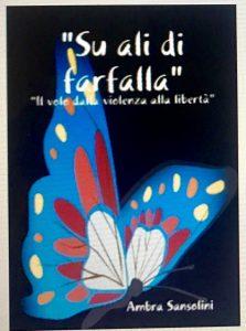 Su ali di farfalla: il volo dalla violenza alla libertà
